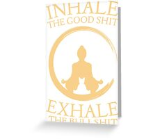 Yoga with cat - inhale - exhale Greeting Card