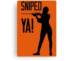 Sniped YA! Canvas Print