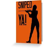 Sniped YA! Greeting Card