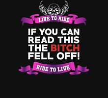 If You Can Read This Then The Bitch Fell Off -  Purple Variant Unisex T-Shirt