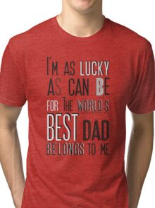 My Daddy My  Superhero Tri-blend T-Shirt