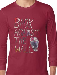 Back Against The Wall Long Sleeve T-Shirt