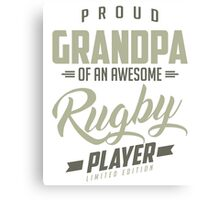 Proud Grandpa Rugby Player. Canvas Print