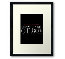 Fifty Shades of I Walk Away - Critical Role Fan Design Framed Print
