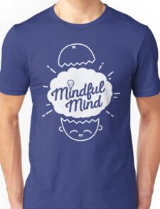 Mindful Mind Unisex T-Shirt