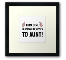 Promoted To Aunt Framed Print