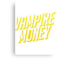 Vampire Money 2 Canvas Print