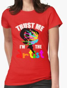 Trust Me I'm The Artist (With Lettering) T-Shirt
