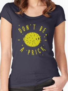 Dont Be A Prick Fish Women's Fitted Scoop T-Shirt