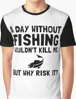Risk It Fishing Graphic T-Shirt