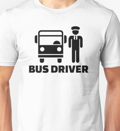 Bus driver Unisex T-Shirt