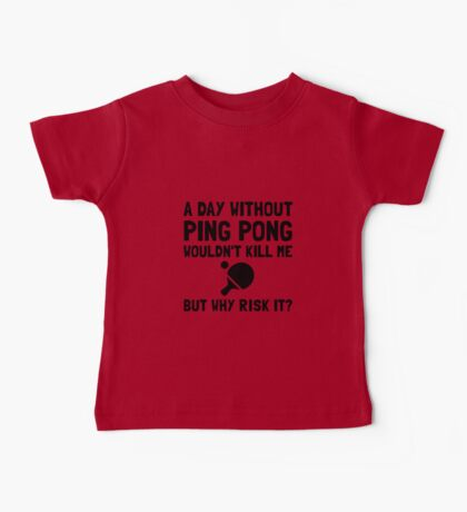 Risk It Ping Pong Baby Tee