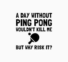 Risk It Ping Pong Unisex T-Shirt