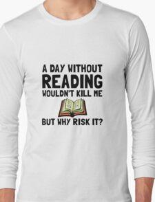 Risk It Reading Long Sleeve T-Shirt