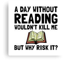 Risk It Reading Canvas Print