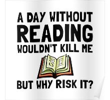 Risk It Reading Poster