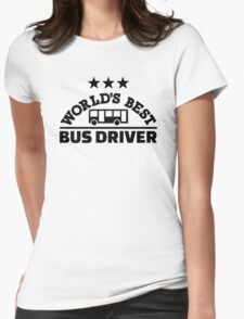 World's best bus driver Womens Fitted T-Shirt