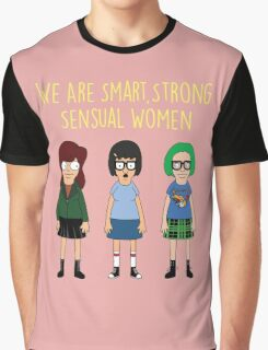 We Are Smart, Strong, Sensual Women Graphic T-Shirt