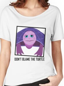 DON'T BLAME THE TURTLE Women's Relaxed Fit T-Shirt