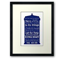 A Hero like the Doctor, Doctor Who Framed Print
