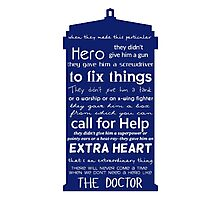 A Hero like the Doctor, Doctor Who Photographic Print