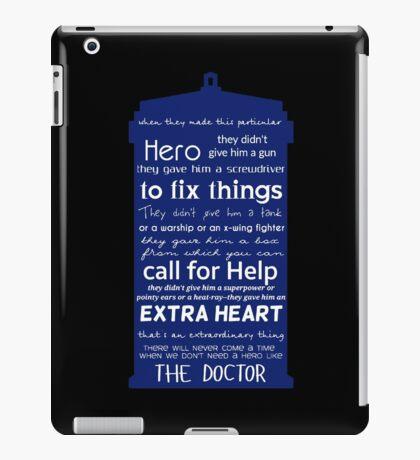 A Hero like the Doctor, Doctor Who iPad Case/Skin