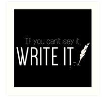 Writing urges #1 Art Print