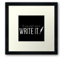 Writing urges #1 Framed Print
