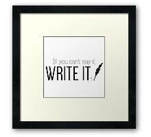 Writing urges #2 Framed Print