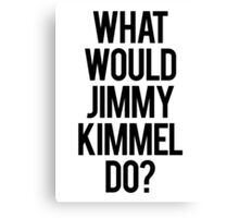 jimmy kimmel  Canvas Print