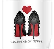 LOUBOUTINS ARE A GIRL'S BEST FRIEND WITH HEART - MARYLIN MONROE Poster