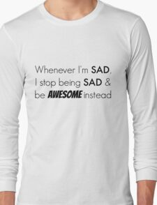 Sad/Awesome (black text) Long Sleeve T-Shirt