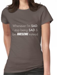 Sad/Awesome (white text) Womens Fitted T-Shirt