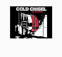 cover cold chisel never before Unisex T-Shirt