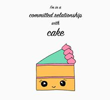 I'm in a committed relationship with cake Unisex T-Shirt