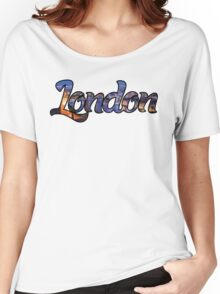 LONDON ENGLAND UNITED KINGDOM GREAT BRITAIN PANORAMIC TYPOGRAPHY Women's Relaxed Fit T-Shirt