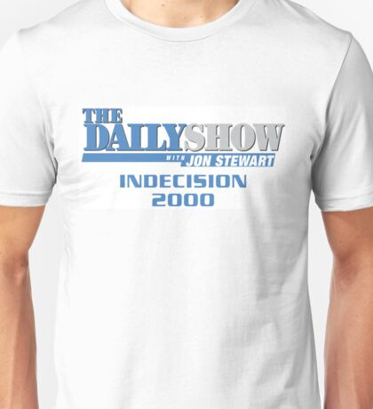 The Daily Show with Jon Stewart: Indecision 2000 Unisex T-Shirt