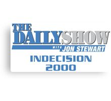 The Daily Show with Jon Stewart: Indecision 2000 Canvas Print