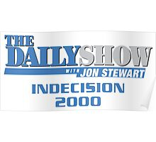 The Daily Show with Jon Stewart: Indecision 2000 Poster