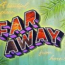 """Far Away"" by XRAY1"
