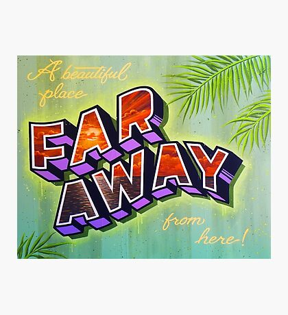 """Far Away"" Photographic Print"