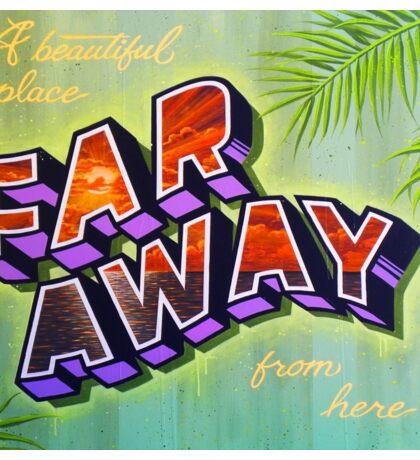 """""""Far Away"""" Sticker"""