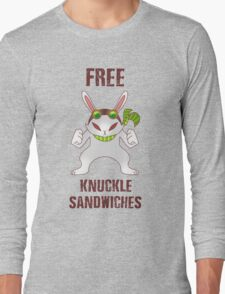 Free Knuckle Sandwiches Long Sleeve T-Shirt