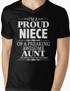 I'm A Proud Niece Of A Freaking Awesome Aunt Mens V-Neck T-Shirt