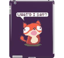 Fox: What'd I Say?  iPad Case/Skin