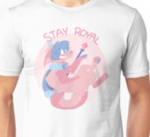 Stay Royal Unisex T-Shirt