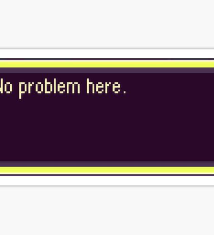 Earthbound : no problem Here Sticker