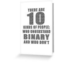 10 kinds of binary Greeting Card