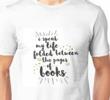 Folded Between The Pages Of Books Unisex T-Shirt