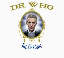 Dr Who - The Chronic Unisex T-Shirt